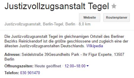 """""""Gesundheitspark - Ihr Figur Experte"""", heißt es bei Google hinter der Adresse der JVA Tegel"""